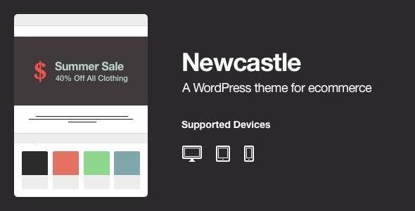 Newcastle – A WooCommerce Powered WordPress Theme