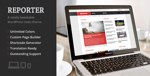 Reporter, a Totally Tweakable WordPress News Theme