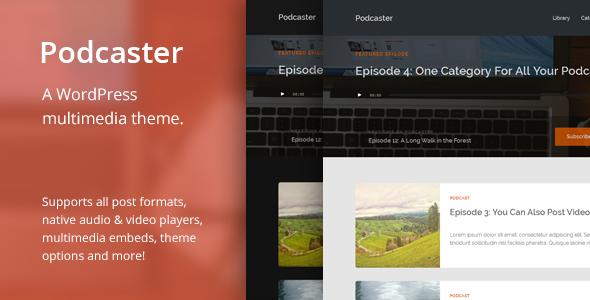Podcaster – Multimedia WordPress Theme