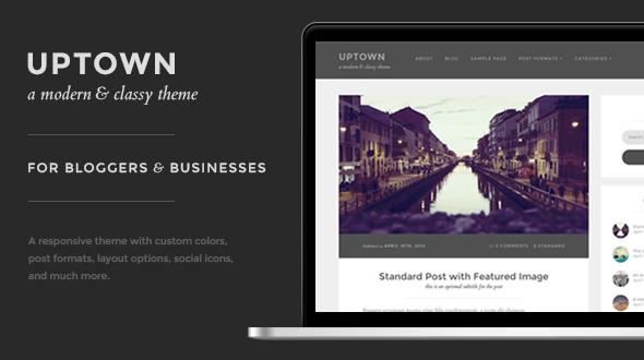Uptown: Modern & Classy Blog Theme