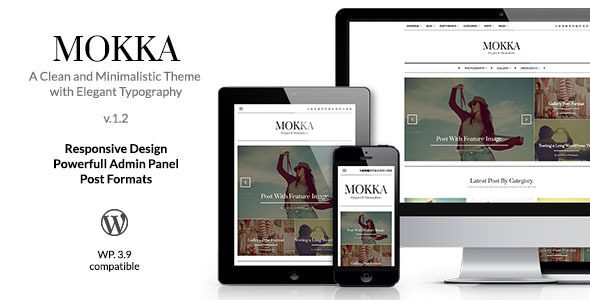 Mokka – Minimal & Elegant WordPress Blog