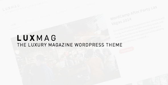 LuxMag – Responsive WordPress Magazine Blog